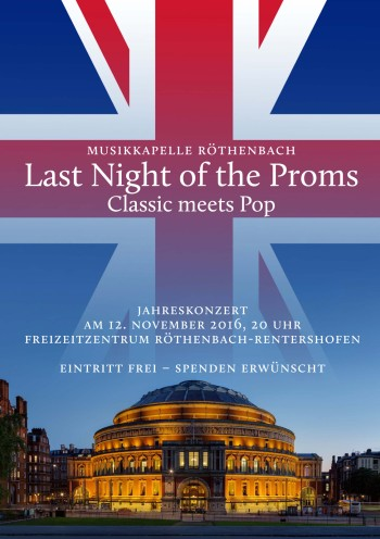 "Jahreskonzert der Musikkapelle Röthenbach 2016 unter dem Motto ""Last Night of the Proms - Classic meets Pop"""